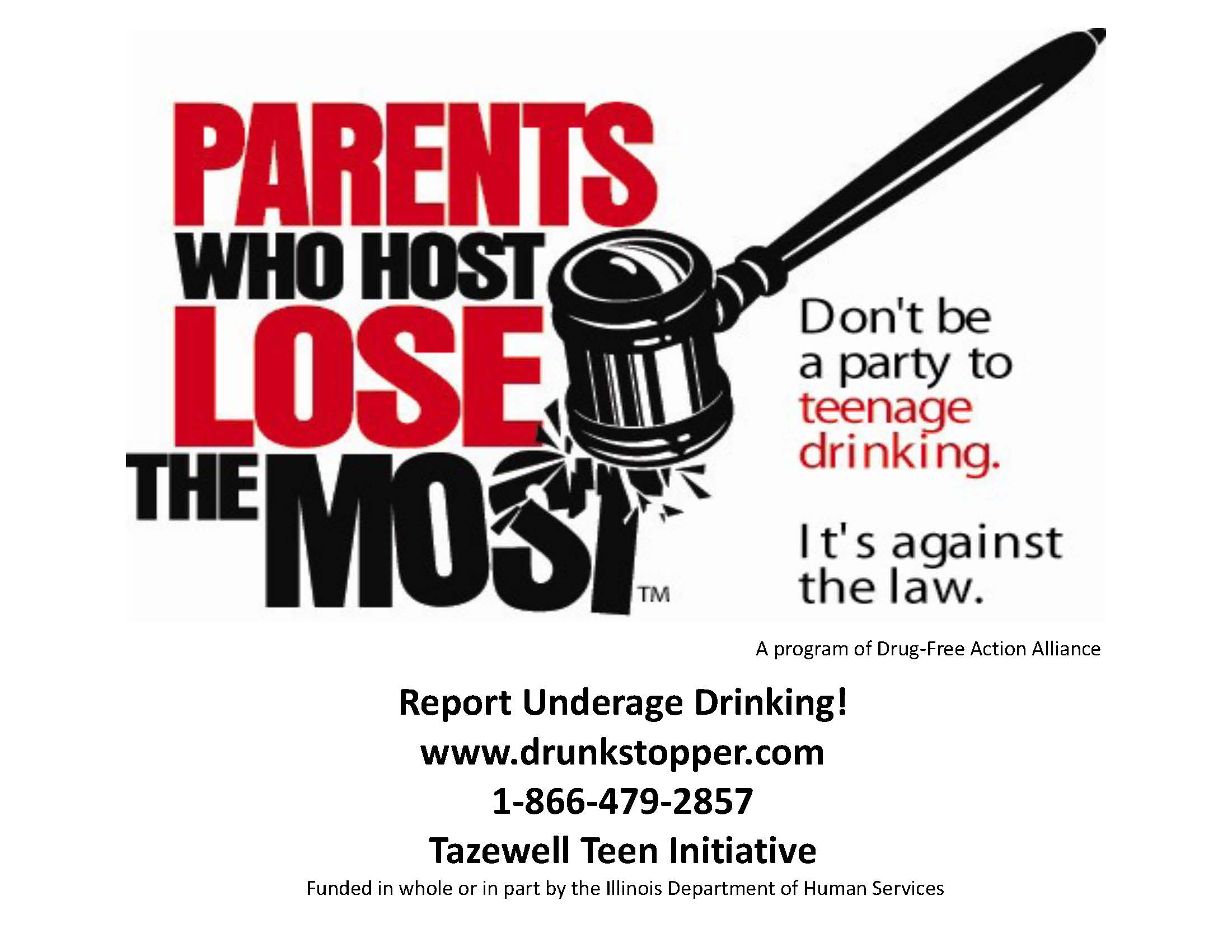 Parents who host lose the most poster to report underage drinking